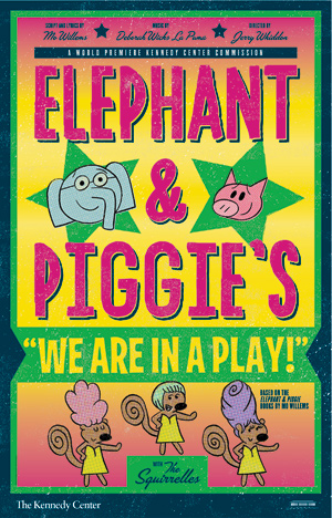 <strong><em>Elephant & Piggie's We Are In A Play</em></strong>