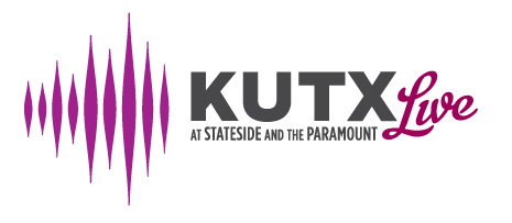 KUTX Live at the Paramount and Stateside