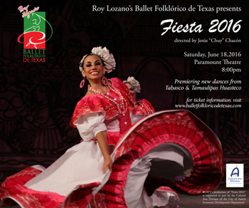 <strong><small>Roy Lozano's Ballet Folklorico de Texas</small><br>FIESTA 2016</strong>