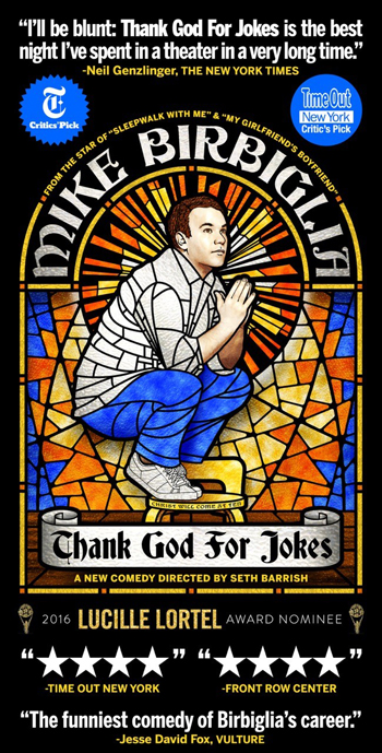 <strong>Mike Birbiglia<br><small>Thank God for Jokes</small></strong>