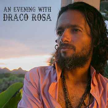 <Strong>An Evening with Draco Rosa</strong>