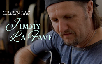 <strong>Jimmy LaFave: Songwriter Rendezvous</strong>