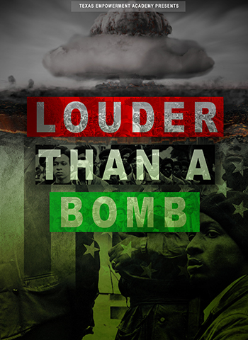 <strong>Texas Empowerment Academy Presents: Louder Than A Bomb</strong>