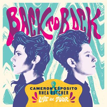 <strong>Cameron Esposito & Rhea Butcher: Back To Back</strong>