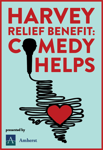 <strong>Harvey Relief Benefit: Comedy Helps</strong>