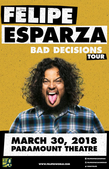 <strong>Felipe Esparza <i>Bad Decisions Tour</i></strong>