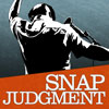 <b>Snap Judgment LIVE!</b>