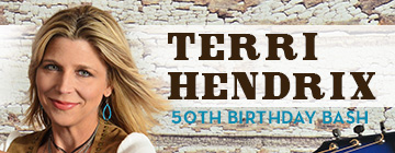 Terri Hendrix 50th Birthday Bash