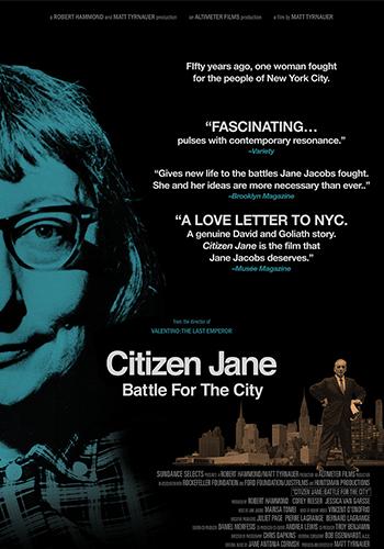 <b>Citizen Jane: Battle for the City</b>