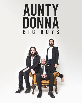 <b>Aunty Donna <i>Big Boys</i></b>