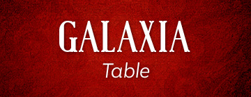 GALAXIA Table