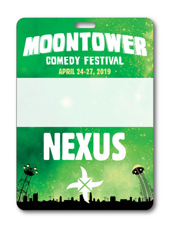 <b>Moontower Comedy Festival 2019 - Nexus Badge</b>