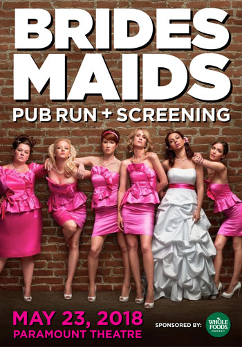<b>Bridesmaids Pub Run + Screening</b>