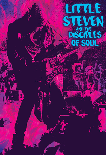 <b>Little Steven and The Disciples of Soul</b>