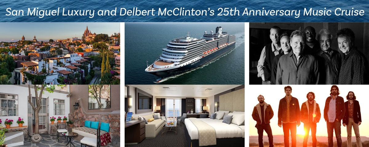 San Miguel Luxury and Delbert McClinton's 25th Anniversary Music Cruise