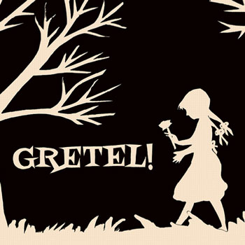 <b>Gretel! The Musical</b>