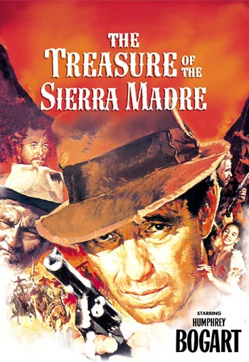 <b>Treasure of the Sierra Madre</b>