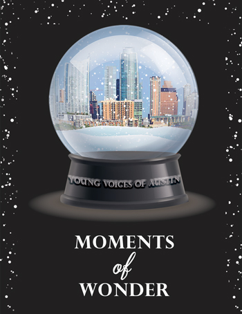 <b>Young Voices of Austin presents <i>Moments of Wonder</i></b>