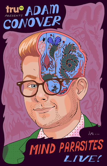 <b>CANCELLED: Adam Conover MIND PARASITES LIVE</b>