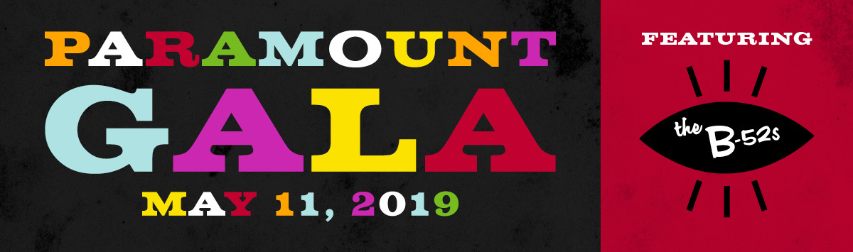 Paramount Gala May 11, 2019 Featuring B-52s