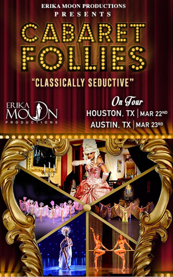 <b>Erika Moon Presents Cabaret Follies</b>