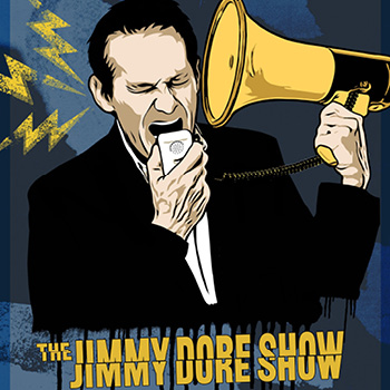 <b>The Jimmy Dore Show Live</b>