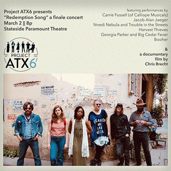 <b>Project ATX6: Redemption Song - A Finale Concert</b>