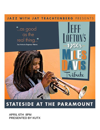 <b>Jeff Lofton's 1950's Miles Davis Tribute</b>