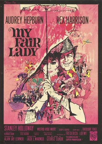 <b>My Fair Lady</b>