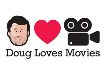 Doug Loves Movies (Podcast Recording)