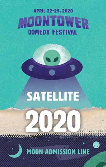 <b>2020 Moontower Comedy Festival - Satellite Badge</b>