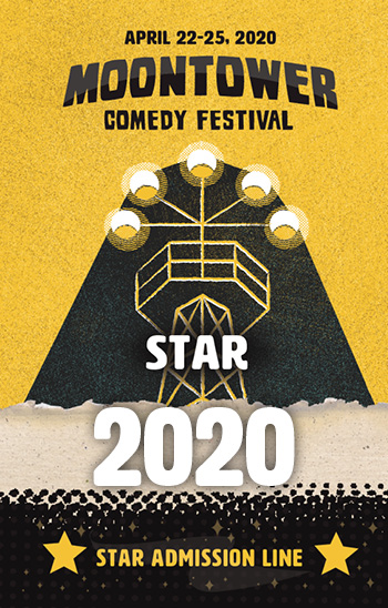 <b>2020 Moontower Comedy Festival - Star 3 Badge</b>