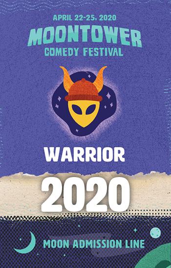 <b>2020 Moontower Comedy Festival - Warrior Badge</b>