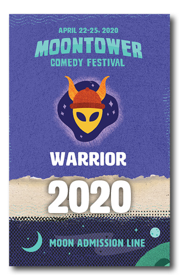 Moontower Comedy Festival Warrior Badge