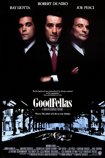 <b>Goodfellas</b>