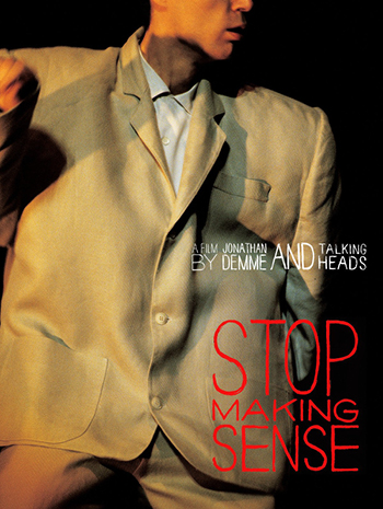 <b>Stop Making Sense</b>