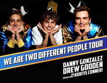 <b>Danny Gonzalez and Drew Gooden featuring Kurtis Connor</b>