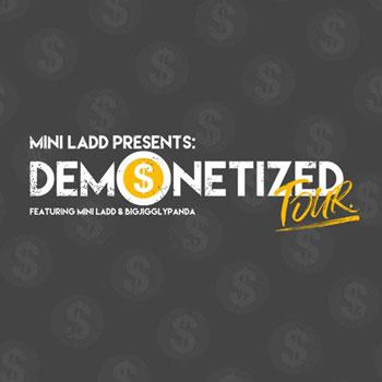 <b>Mini Ladd Presents: Demonetized Tour</b>