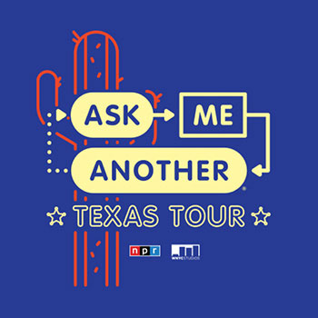 <b>Ask Me Another</b>