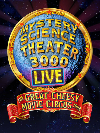 <b>Mystery Science Theater 3000 LIVE</b>
