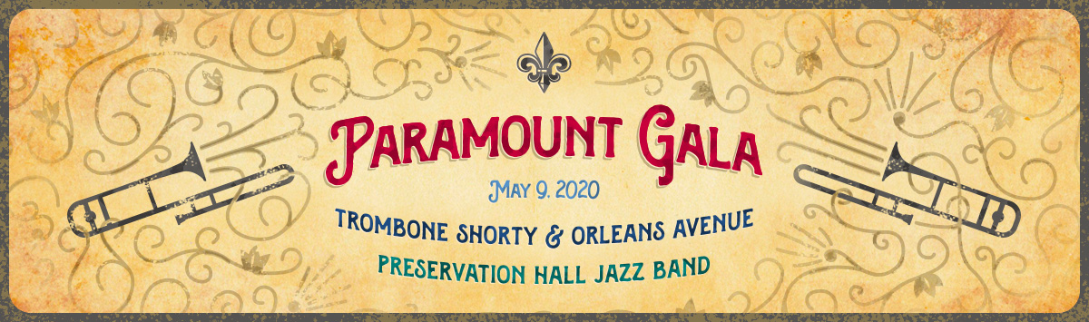 Paramount Gala | May 9, 2020 | Trombone Shorty & Orleans Avenue, Preservation Hall Brass Band