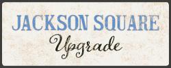 Jackson Square Upgrade