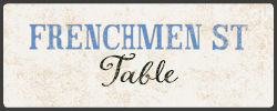 Frenchmen St Table