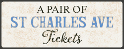 A Pair of St Charles Ave Tickets