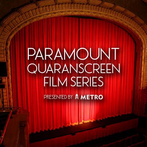 Paramount Quaranscreen Film Series Presented by Capital Metro
