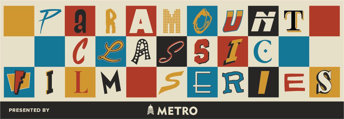 Paramount Classic Film Series Presented by CapMetro