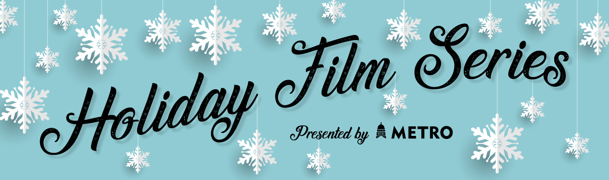 Holiday Film Series Presented by CapMetro