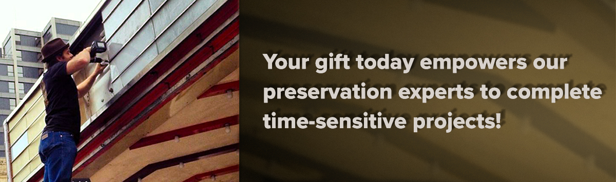 Your gift today empowers our preservation experts to complete time-sensitive projects!