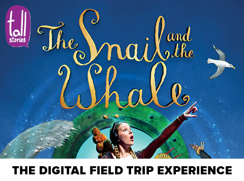 The Snail and the Whale Digital Field Trip Experience