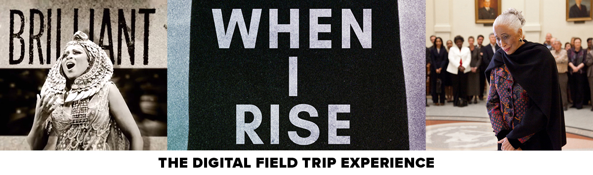 When I Rise The Digital Field Trip Experience